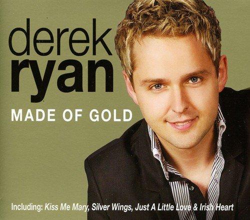 Derek Ryan - Made Of Gold By Derek Ryan