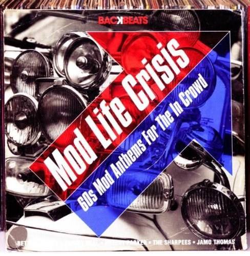 Various Artists - Mod Life Crisis: 60s Mod Anthems for the in Crowd By Various Artists