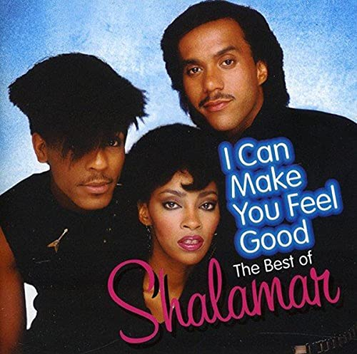 Shalamar - I Can Make You Feel Good: The Best of... By Shalamar