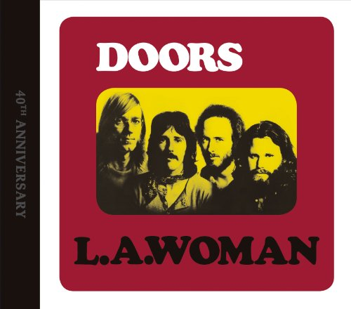 The Doors: L.A. Woman, 40th Anniversary By The Doors