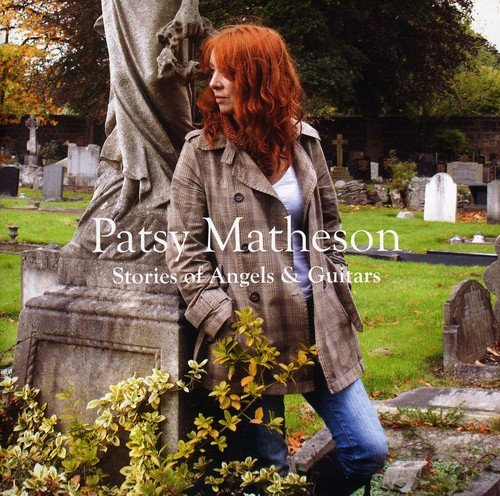 Patsy Matheson - Stories Of Angels & Guitars By Patsy Matheson