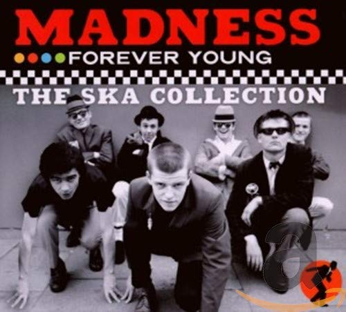 Madness - Forever Young - The Ska Collection By Madness
