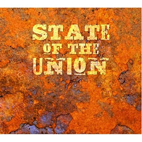 State Of The Union - State Of The Union By State Of The Union