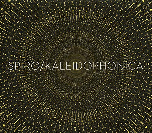 Spiro - Kaleidophonica By Spiro