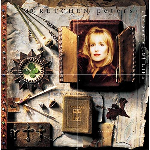 Gretchen Peters - Secret Of Life By Gretchen Peters