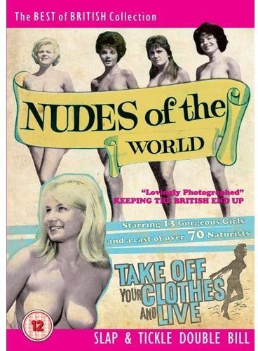 Nudes of the World/Take Off Your Clothes and Live
