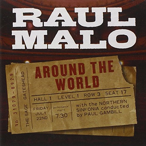 Raul Malo - Around the World By Raul Malo
