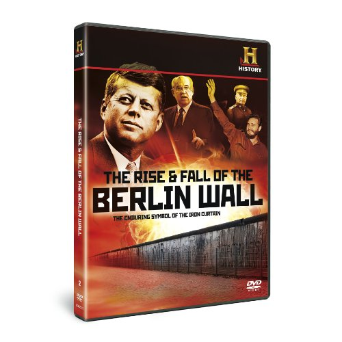 The Cold War - The Rise and Fall of the Wall