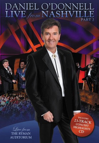 Daniel O'Donnell - Live From Nashville Part 2
