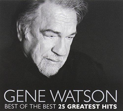 Gene Watson - Best Of The Best