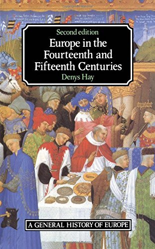 Europe in the Fourteenth and Fifteenth Centuries By Denys Hay