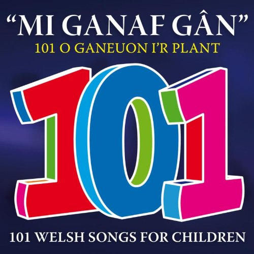 Various Artists - 101 Welsh Songs For Children By Various Artists
