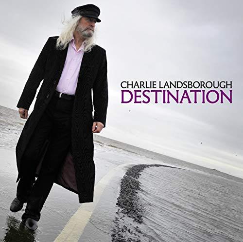 Charlie Landsborough - Destination By Charlie Landsborough
