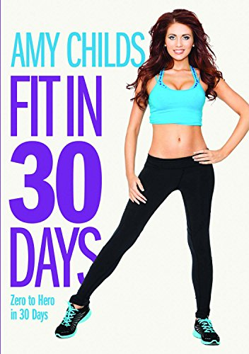 Amy Childs Fit In 30 Days Zero to Hero in 30 Days