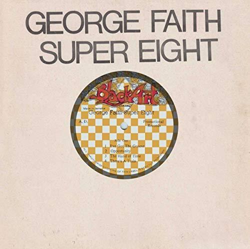 George Faith - Super Eight By George Faith