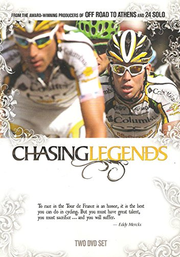 Chasing Legends - Pain, Passion and Glory... The Tour de France