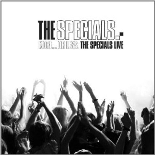 The Specials - More...Or Less. The Specials Live By The Specials