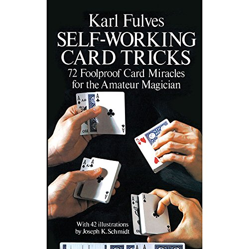Self-Working Card Tricks [ SELF-WORKING CARD TRICKS ] by Fulves, Karl (Author) Jun-01-1976 [ Paperback ] By Karl Fulves