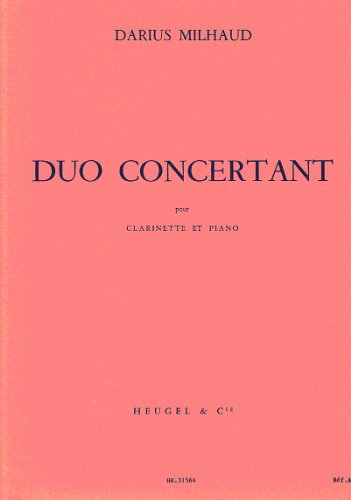 MILHAUD - Duo Concertante para Clarinete y Piano By MILHAUD