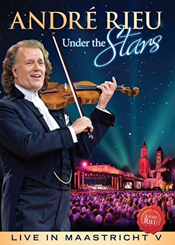 André Rieu - André Rieu: Under The Stars - Live In Maastricht