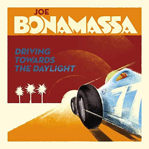 Driving Towards the Daylight By Joe Bonamassa