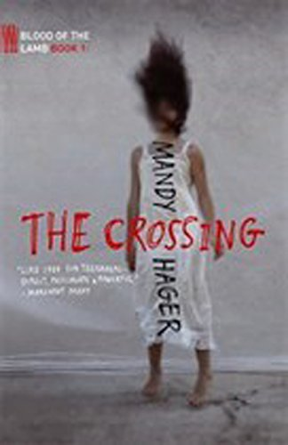 The Crossing By Mandy Hager