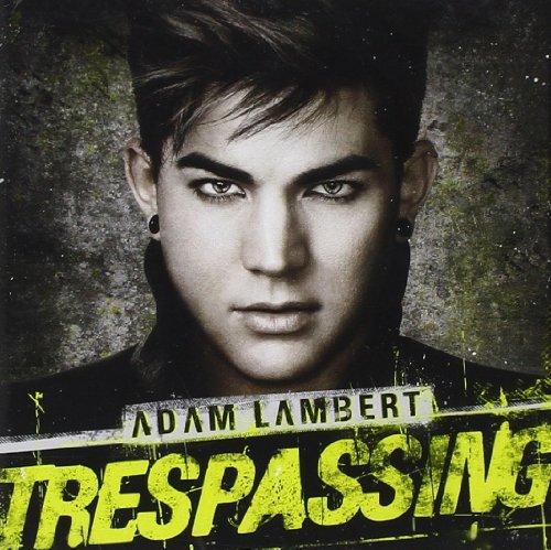 Adam Lambert - Trespassing By Adam Lambert