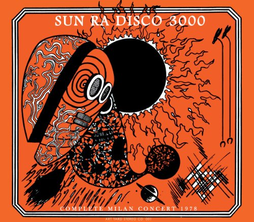 Sun Ra - Disco 3000  - Complete Sessions (Double CD) By Sun Ra