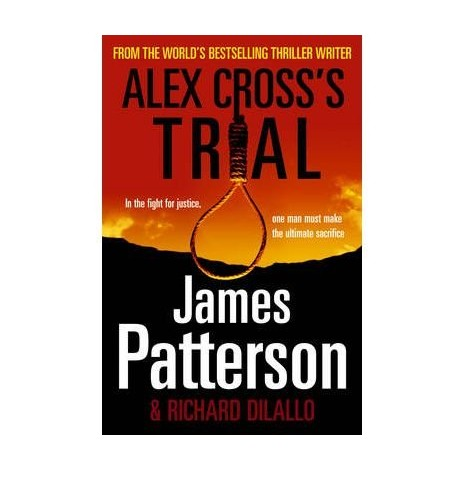 Alex Cross's Trial by Patterson, James ( AUTHOR ) Sep-10-2009 Hardback By James Patterson