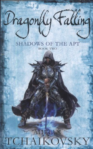 Dragonfly Falling (Shadows of the Apt) By Adrian Tchaikovsky