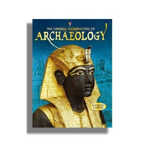 Encyclopedia of Archaeology By Abigail Wheatley