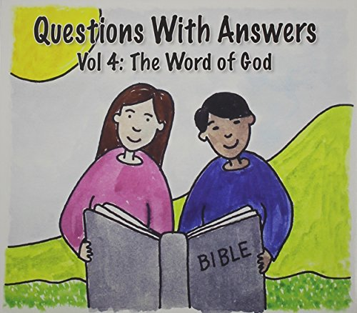 Dana Dirksen - Questions with Answers: The Word of God 4