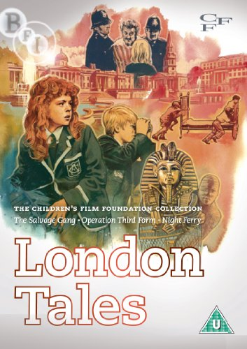 Children's Film Foundation Collection: London Tales (The Salvage Gang | Operation Third Form | Night