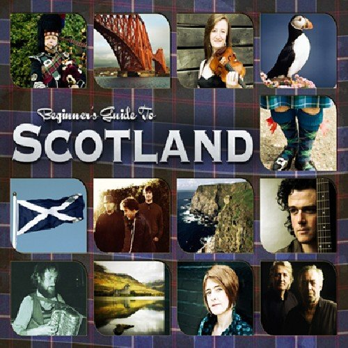 Various Artists - Beginners Guide To Scotland By Various Artists