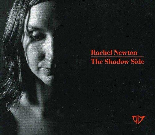 Rachel Newton - The Shadow Side