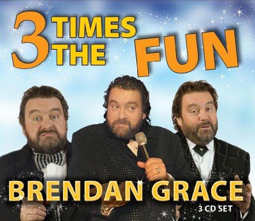 Brendan Grace - 3 Times By Brendan Grace