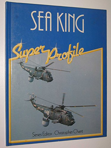 Sea King By Christopher (editor) Chant