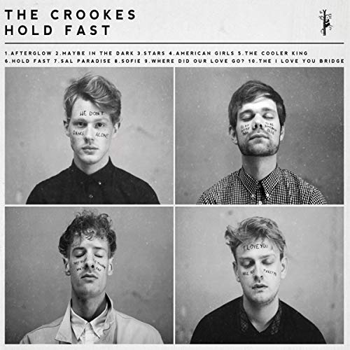 The Crookes - Hold Fast By The Crookes