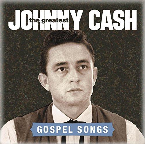 Johnny Cash - The Greatest: Gospel Songs