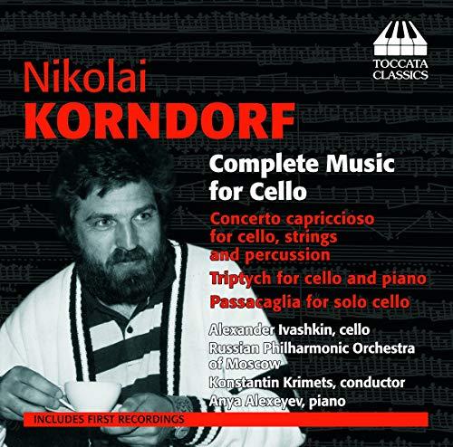 Anya Alexeyev, piano - Korndorf: Complete Music for cello By Anya Alexeyev, piano