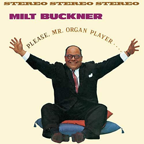 Milt Buckner - Please , Mr Organ Player + Send Me Softly By Milt Buckner
