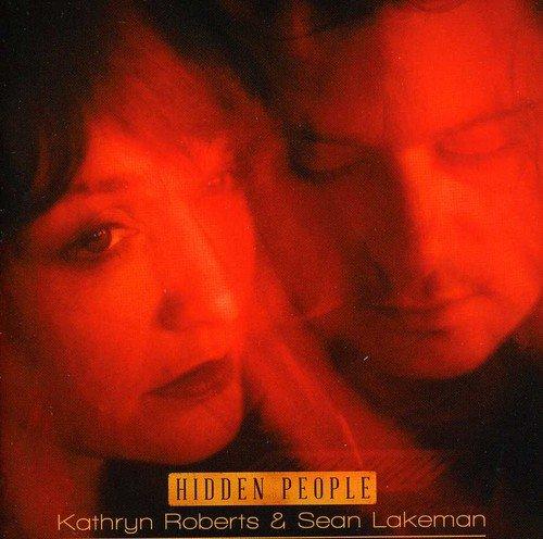 Kathryn Roberts & Sean Lakeman - Hidden People By Kathryn Roberts & Sean Lakeman