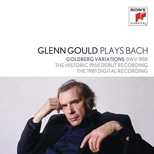 Glenn Gould Plays Bach: Goldberg Variations Bwv 988 - The Historic 1955 Debut Recording; The 1981 Di