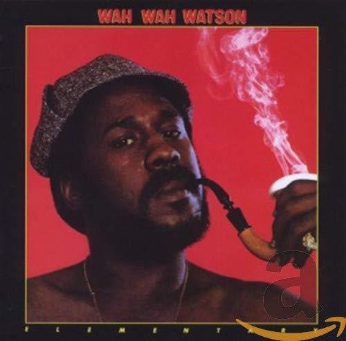 Wah-Wah Watson - Elementary (Expanded Edition) By Wah-Wah Watson