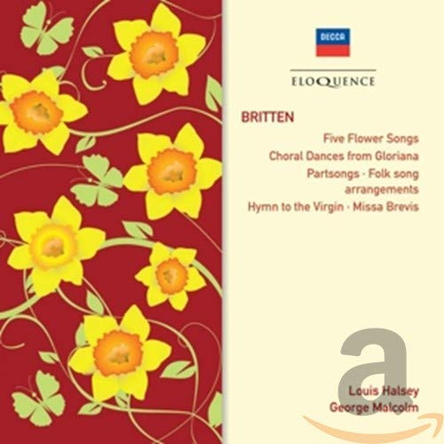 Westminster Cathedral Choir - Britten: Five Flower Songs / Choral Dances from Gloriana / Partsongs / By Westminster Cathedral Choir