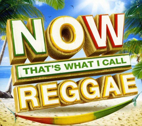 Various Artists - Now That's What I Call Reggae