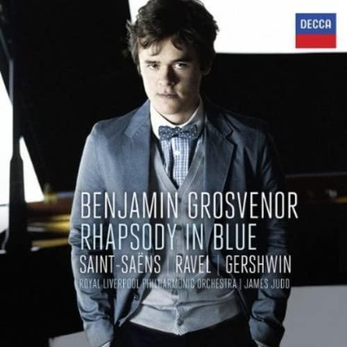 Benjamin Grosvenor - Rhapsody In Blue: Saint-Sens, Ravel, Gershwin By Benjamin Grosvenor