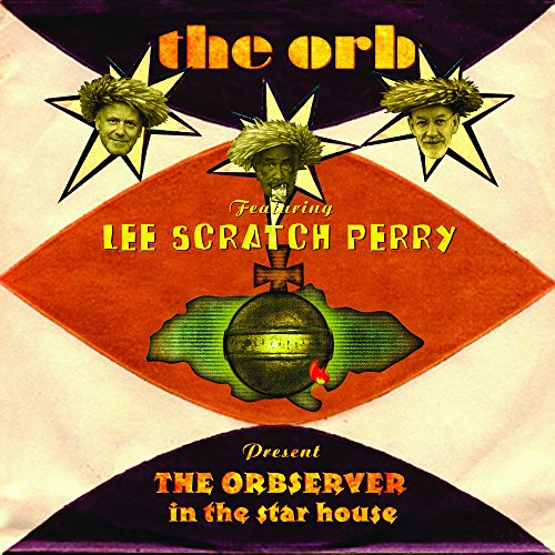 Lee Scratch Perry - Orbserver In The Star House By Lee Scratch Perry