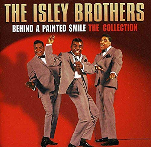 The Isley Brothers - Behind A Painted Smile: The Collection By The Isley Brothers
