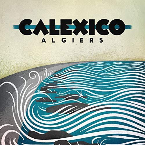 Calexico - Algiers By Calexico